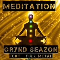 Grynd Seazon | Meditation