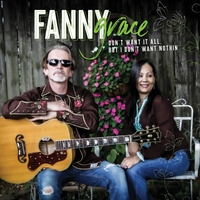Fanny Grace | Don't Want It All, but I Don't Want Nothin'