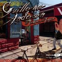 GUILLERMO ANDERSON: Del Tiempo Y Del Tropico