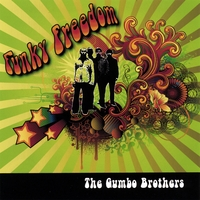 The Gumbo Brothers | Funky Freedom