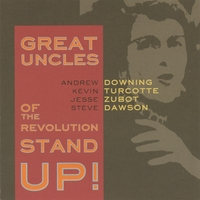 Great Uncles of the Revolution | Stand Up!