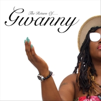 Gwanny | The Return Of... Gwanny