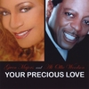Gwen Majors and Ali Woodson: Your Precious Love  (Special Edition)