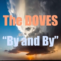 The Doves | By and By