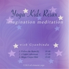Gyanbindu: Yoga Kids Relax - Imagination Meditations