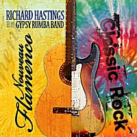 Richard Hastings and The Gypsy Rumba Band | Nouveau Flamenco Classic Rock