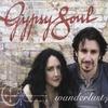 Gypsy Soul: Wanderlust