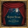 Gypsy Star: Once in a Dream