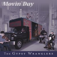 The Gypsy Wranglers | Movin' Day