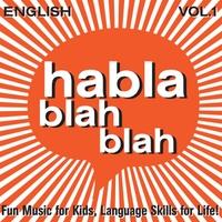 Habla Blah Blah: English, Vol. One