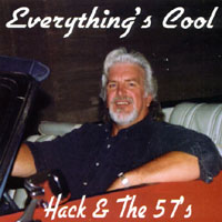 Hack and the 57s | Everythings Cool