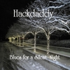 Hackdaddy: Blues for a Silent Night