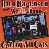 Rich Hagensen and the Wailin' Daddys, The Monster Stalkers & Rockin Daddys | Callin' All Cats
