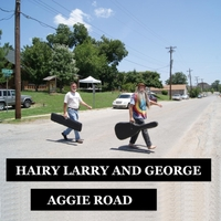 Hairy Larry | Aggie Road