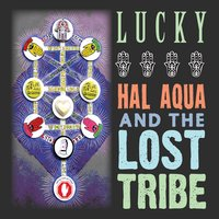 Hal Aqua and the Lost Tribe | Lucky