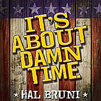 Hal Bruni | It's About Damn Time