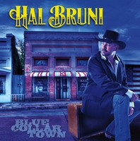 Hal Bruni | Blue Collar Town
