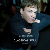 Hal Freedman | Classical Soul, Vol. II