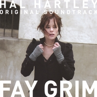 Hal Hartley | Fay Grim (Original Soundtrack)