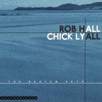 Rob Hall & Chick Lyall | The Beaten Path