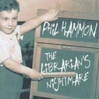 Phil Hammon | The Librarian's Nightmare