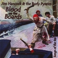 Jim Hancock and the Burly Pyrates | Blood on the Boards