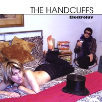 THE HANDCUFFS: Electroluv