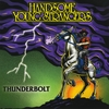 Handsome Young Strangers: Thunderbolt (Maxi Single)