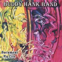 Buddy Hank Band | Document My Life