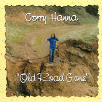 Corry Hanna | Old Road Gone