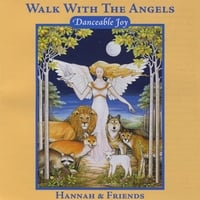 Hannah & Friends | Walk With The Angels: Danceable Jazz