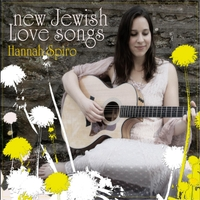 Hannah Spiro | New Jewish Love Songs