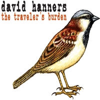 David Hanners | The Traveler's Burden