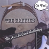 "The Hannies: ""Oh Yes!"" The Hits so Great Anthology"