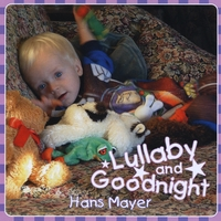 Hans Mayer | Lullaby and Goodnight
