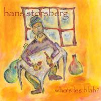 HANS STORSBERG: Who's Les Blah?