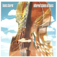 Hans Sturm | Altered States of Bass