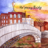 Ha'penny bridge | The Awakening