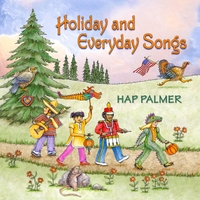 Hap Palmer | Holiday and Everyday Songs