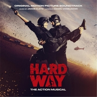 Various Artists | Hard Way - The Action Musical (Original Motion Picture Soundtrack)