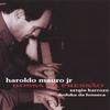 HAROLDO MAURO JR: Bossa na Pressao