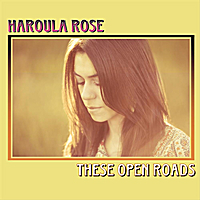 Haroula Rose | These Open Roads