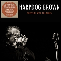 Harpdog Brown | Travelin' with the Blues