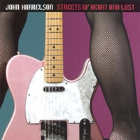 John Harrelson | Streets of Heart and Lust