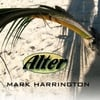 MARK HARRINGTON: Alter