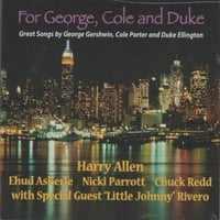 Harry Allen | For George, Cole and Duke