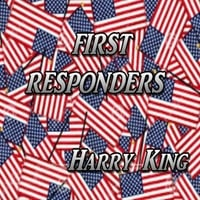 Harry King | First Responders