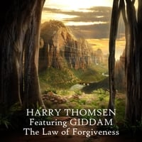 Harry Thomsen | The Law of Forgiveness