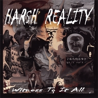 Harsh Reality | Witness To It All