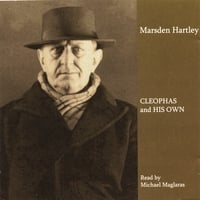 Marsden Hartley/Michael Maglaras | Cleophas and His Own